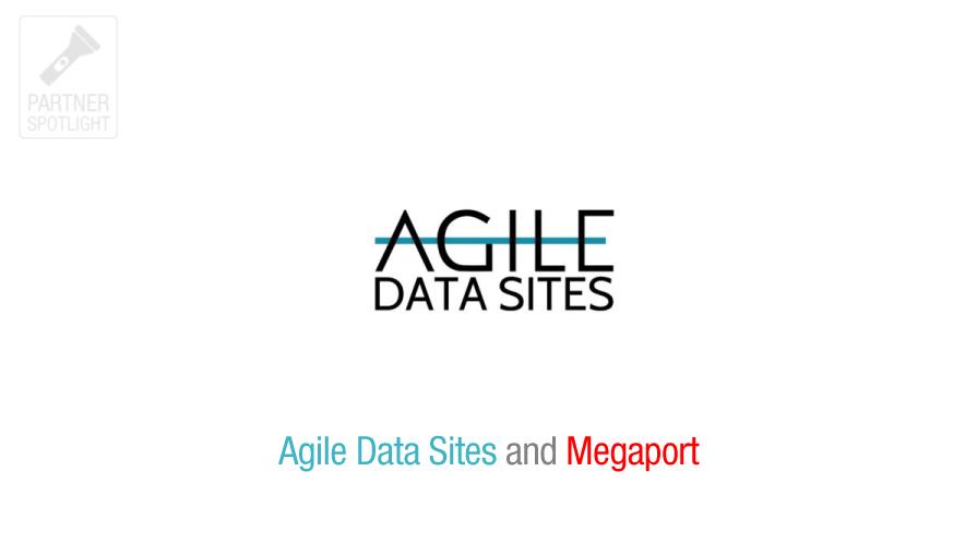 Agile Data Sites-Spotlight