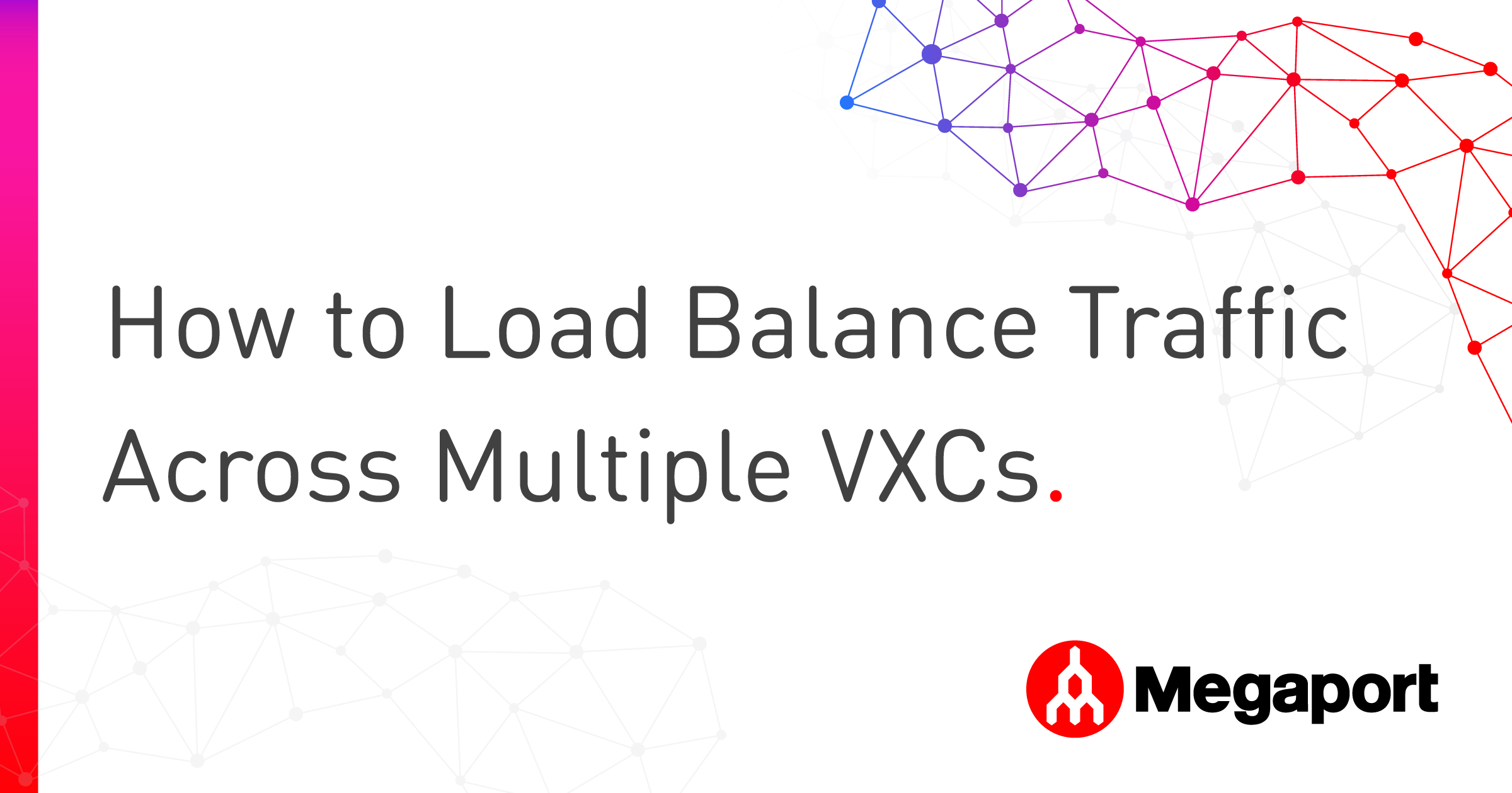 Multiple-VXCs_Load Balancing