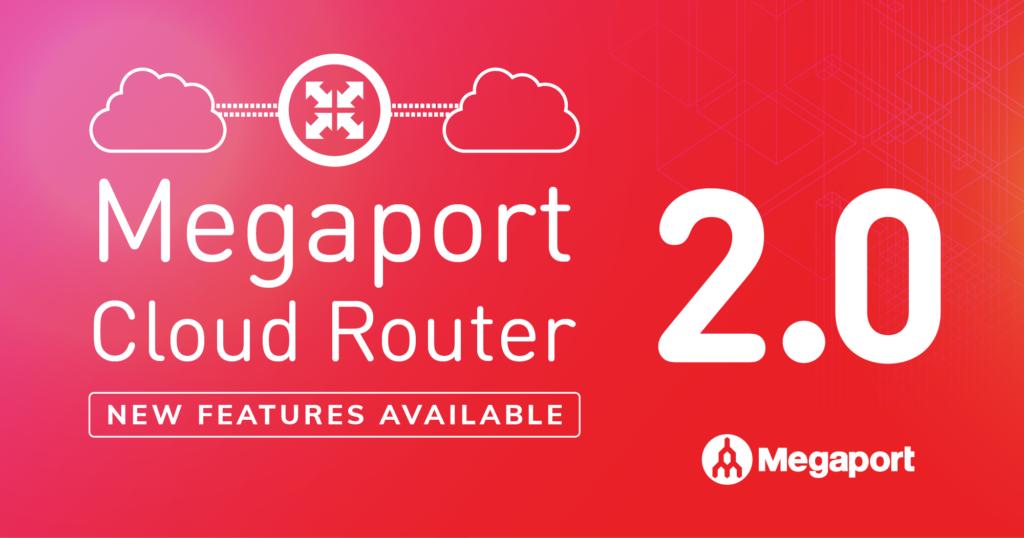 megaport cloud router 2.0