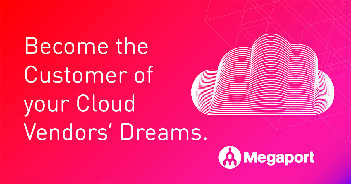 Become the Customer of your Cloud Vendor's Dreams.