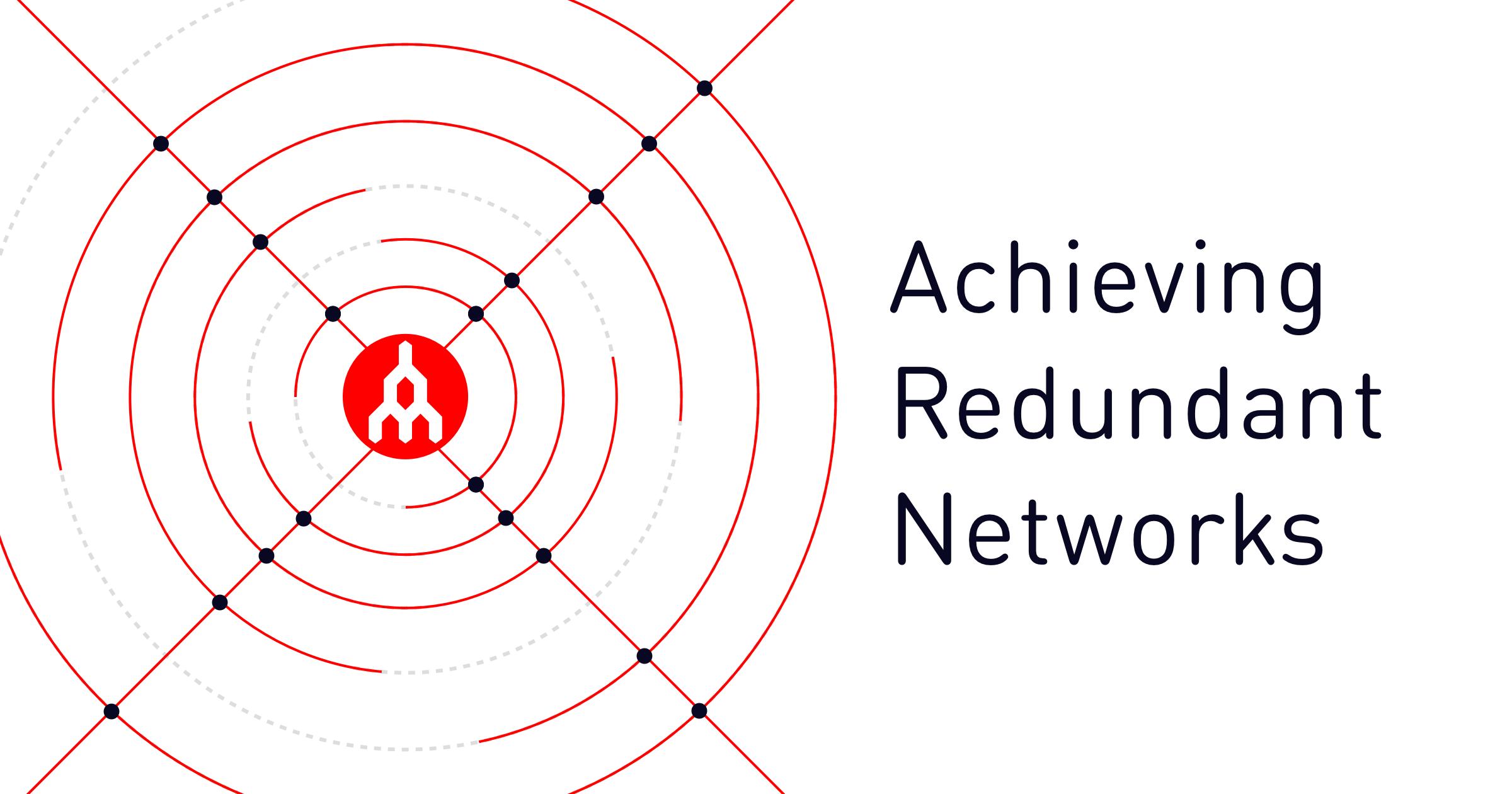 Achieving Redundant Networks Blog Graphic