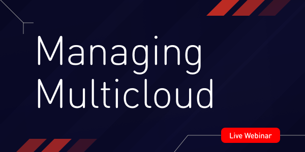 Webinar Highlights: Managing Multicloud Setups with ITRS and ICE